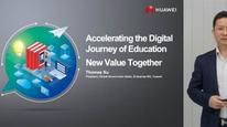 華為:加速教育數字化之旅,共創行業新價值